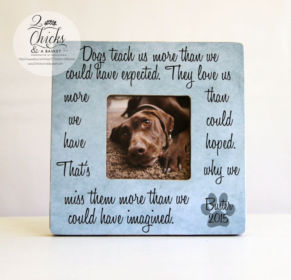 dogs teach us more than we could have expected personalized frame personalized pet picture frame pet memorial frame - Dog Memorial Frame