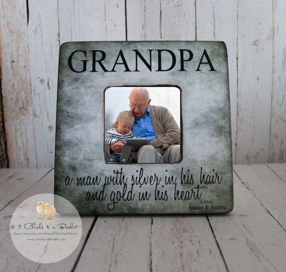 Grandpa A Man With Silver In His Hair And Gold In His Heart Picture Frame