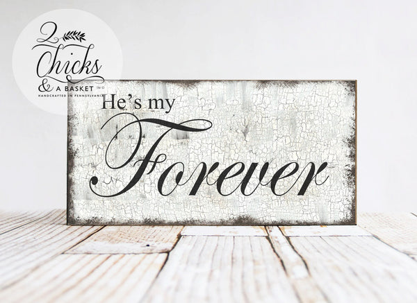 He's My Forever and She's My Always Sign Set (2 Signs), Engagement Photo Props, Beach Wedding Signs
