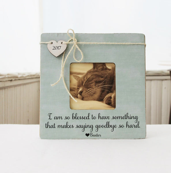 I Am So Blessed Picture Frame, Pet Memory Frame, Pet Loss Gift Idea, Loss of a Pet Picture Frame