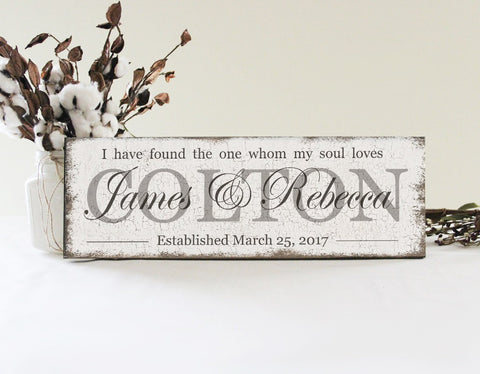 Copy of I Have Found The One Whom My Soul Loves Personalized Wedding Sign