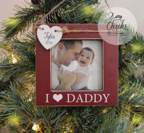 Personalized Christmas Ornament, Picture Frame Ornament, Baby's First Christmas Ornament, I Love Daddy Personalized Ornament