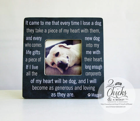 It Came To Me That Every Time I Lose A Dog Personalized Frame, Personalized Pet Picture Frame, Pet Memorial Frame