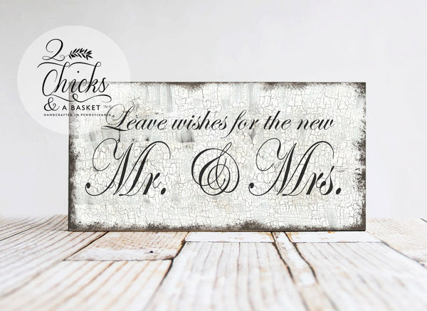 Leave Wishes For The New Mr & Mrs Sign, Shabby Wedding Sign, Wedding Decor