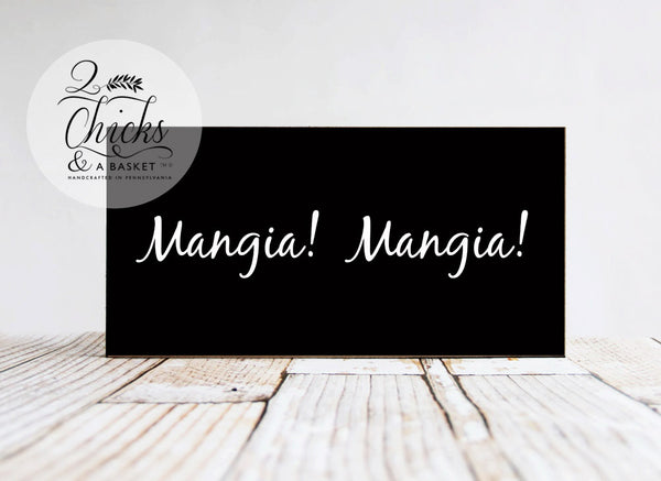 Mangia Mangia Wood Sign, Italian Kitchen Sign, Handcrafted Wood Sign