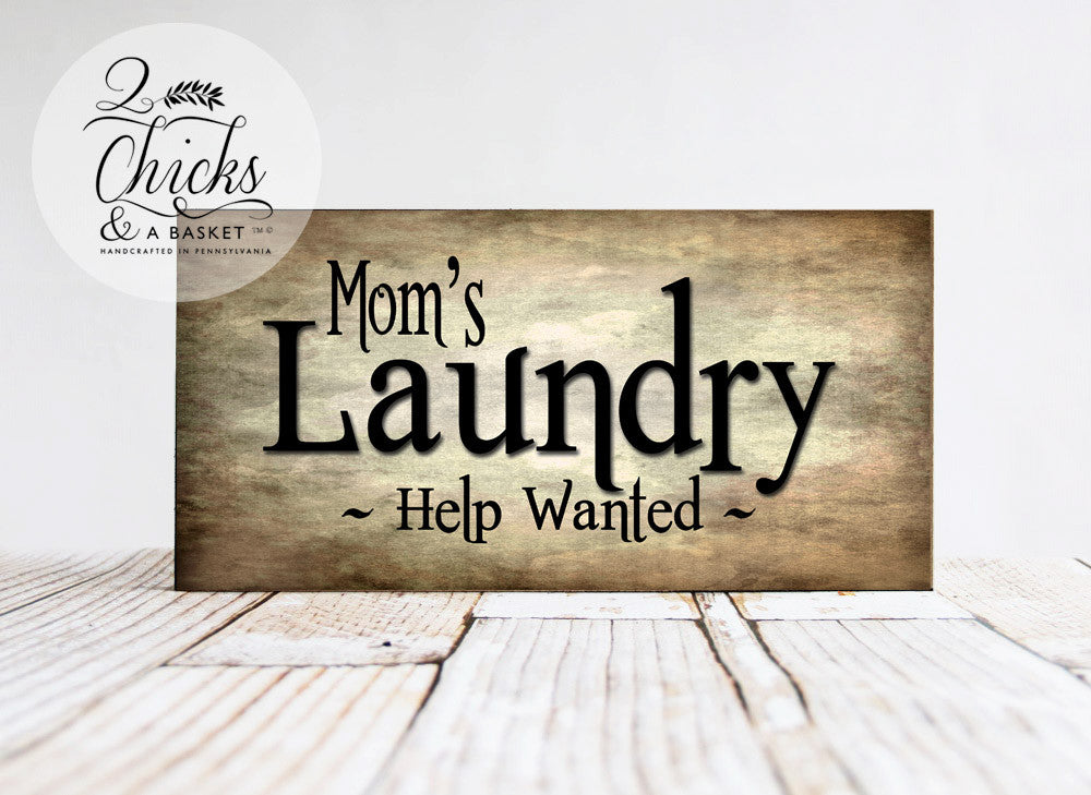 Funny Laundry Room Signs Mom's Laundry Help Wanted Sign Laundry Room Sign Funny Laundry