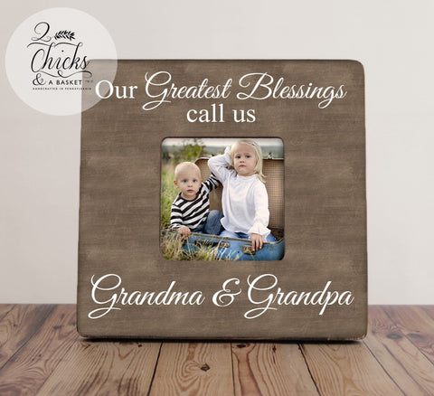 Grandma and Grandpa Picture Frame, Custom Grandparent Picture Frame, Our Greatest Blessings Call Us Grandma And Grandpa
