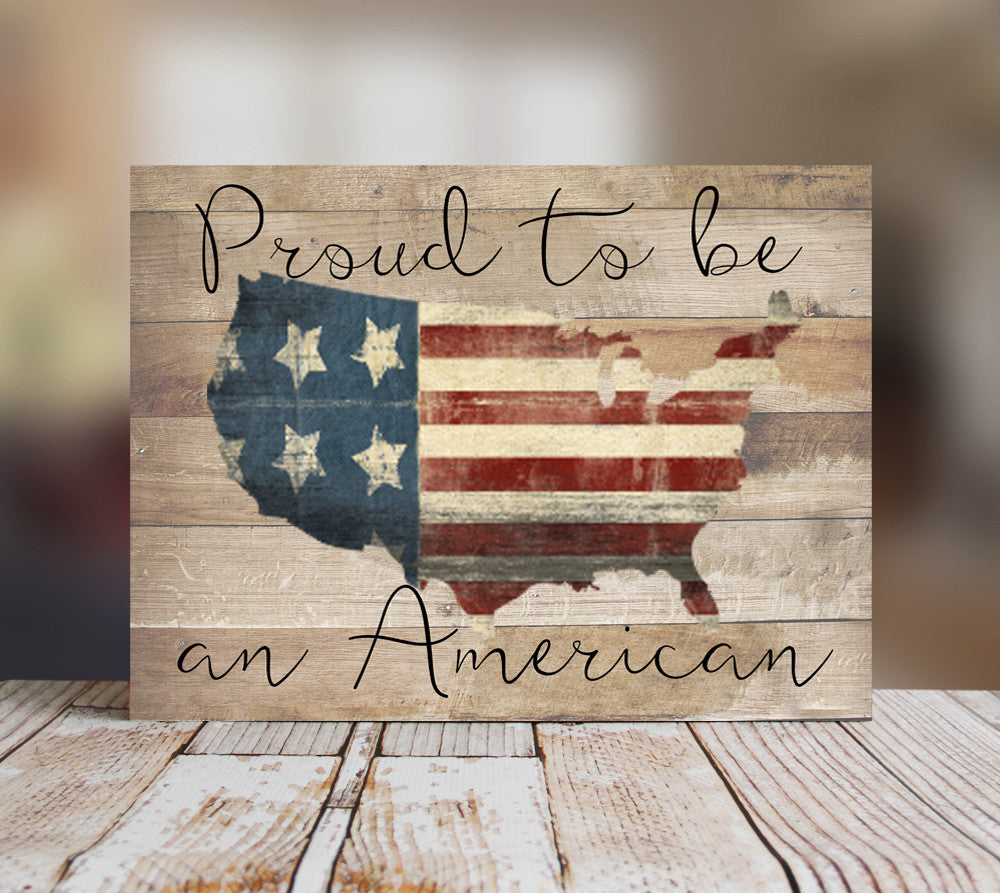 Proud To Be An American Sign, Americana Wall Decor, Fourth