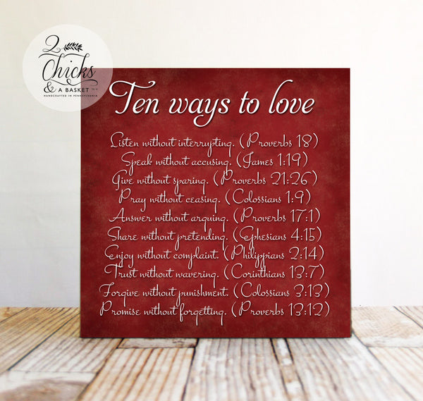 Ten Ways To Love Sign