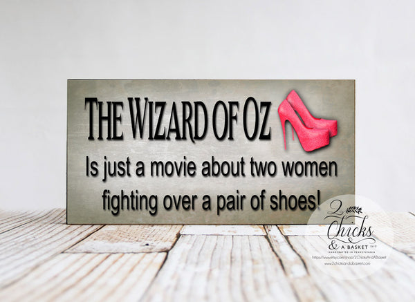 The Wizard Of Oz Is Just A Movie About Two Women Sign, Halloween Sign, Witchy Decor, Funny Halloween Sign