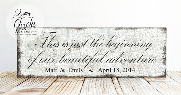 This Is Just The Beginning Of Our Beautiful Adventure Custom Wedding Sign, Wedding Decor