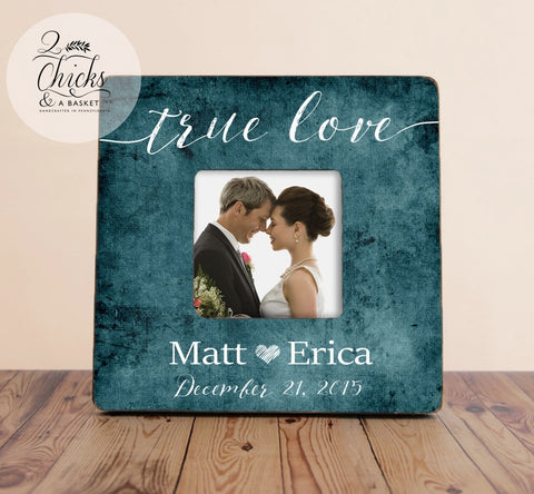 True Love Picture Frame, Shabby Chic Frame, Great Wedding Gift, Wedding Picture Frame, Personalized Wedding Frame