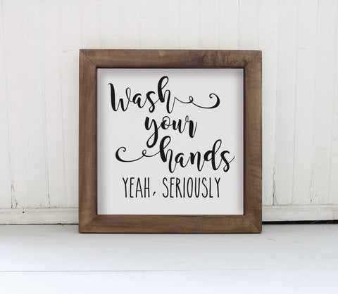 Wash Your Hands Wood Sign, Framed Wood Bathroom Sign, Funny Bathroom Wall Sign, Farmhouse Bathroom Decor