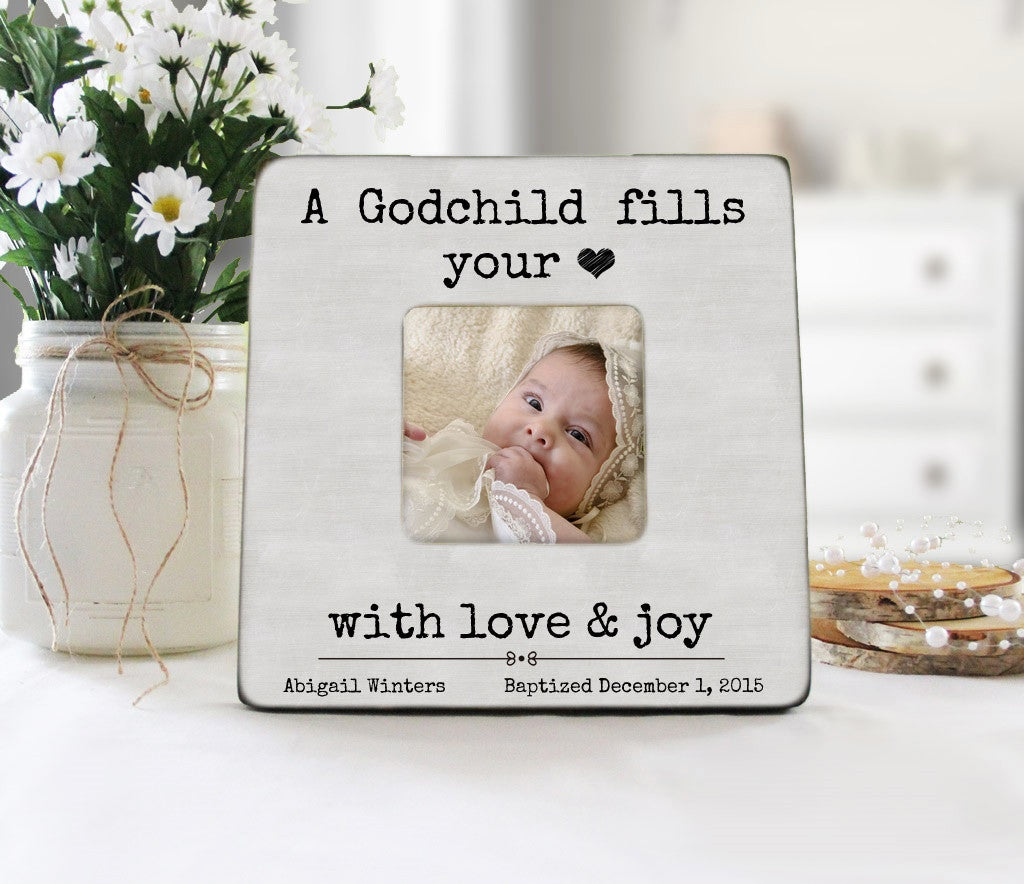 a godchild fills your heart frame godparent gift personalized baptism picture frame godmother picture frame christening gift idea