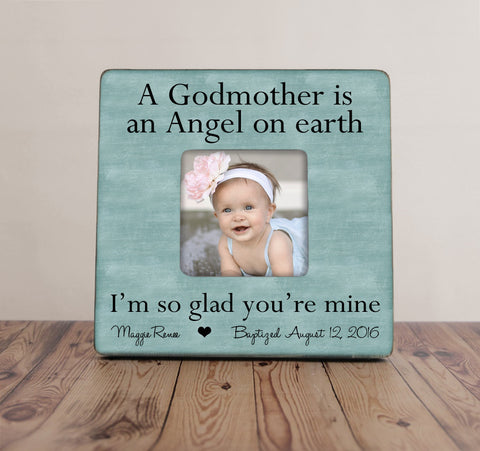 A Godmother is An Angel On Earth Picture Frame, Godparent Gift, Personalized Baptism Picture Frame, Godmother Picture Frame