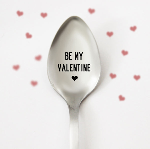 Be My Valentine Spoon, Personalized Spoon, Engraved Valentines Coffee Spoon, Custom Spoon