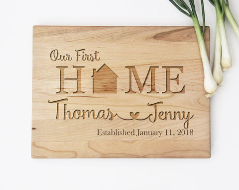 Our First Home Cutting Board, Newlywed Wedding Gift Idea, Cutting Board Wedding Gift, First Home Gift