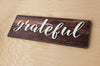 Grateful Sign, Rustic Style Sign, Rustic Kitchen Decor, Dining Room Sign, Be Grateful  Ask a question