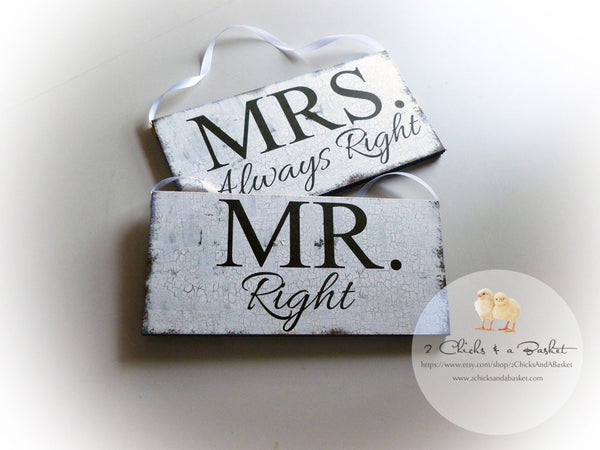 Mr Right & Mrs Always Right Wedding Signs, Photo Props, Chair Signs, Vintage Style Wedding Signs