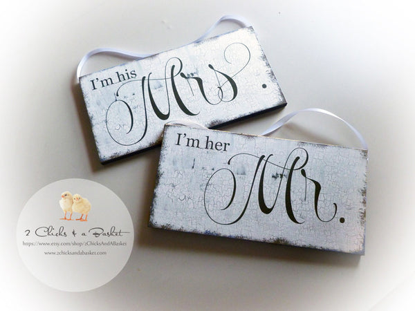 I'm Her Mr & I'm His Mrs Set, Wedding Photo Props, Wedding Signs, Chair Signs