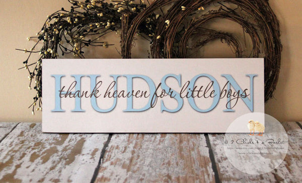 Custom Baby Boy Nursery Sign, Thank Heaven For Little Boys, Personalized Nursery Sign