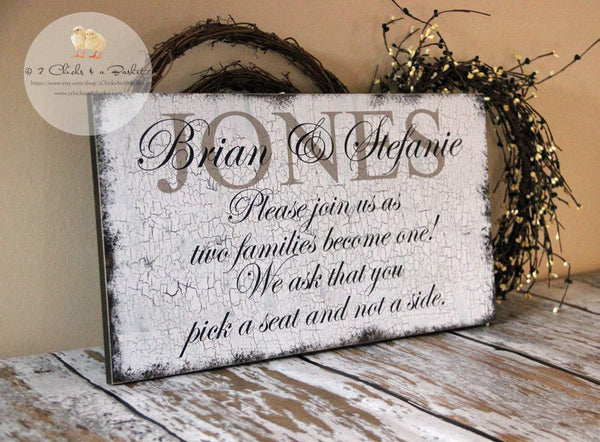 Custom Wedding Sign, Pick A Seat Not A Side Sign, Wedding Decor