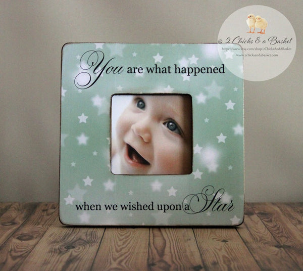 You Are What Happened When We Wished Upon A Star Picture Frame, Shabby Picture Frame, Baby Shower Gift, Baby Picture Frame