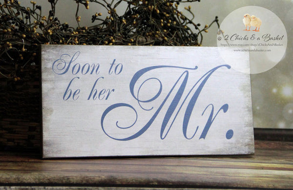 Soon To Be Her Mr & Soon To Be His Mrs Set (2 Signs), Engagement Photo Props, Beach Wedding Signs