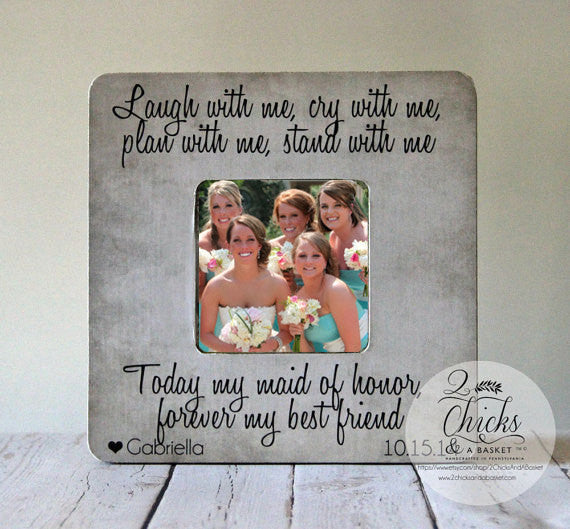 Will You Be My Bridesmaid Picture Frame, Personalized Bridesmaid Picture Frame, Laugh With Me Cry With Me Bridesmaid Picture Frame