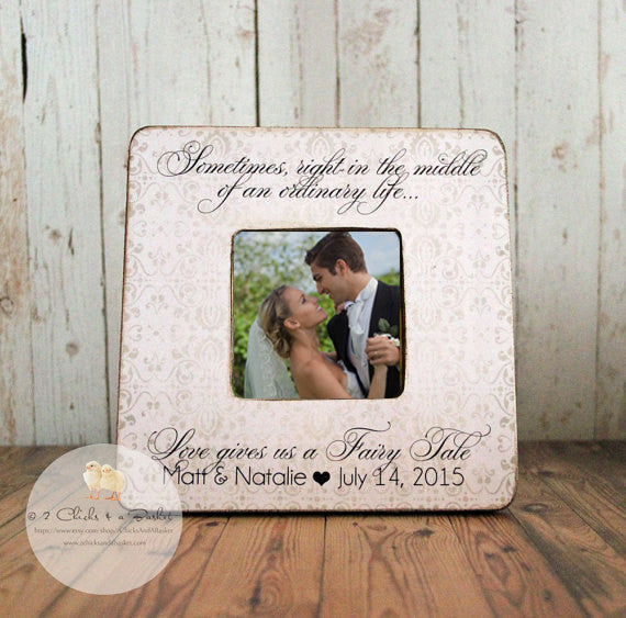 Personalized Wedding Picture Frame, Shabby Chic Frame, Great Wedding Gift, Sometimes Right In The Middle Of An Ordinary Life...