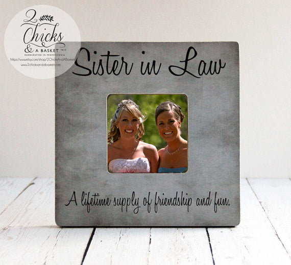 Sister In Law A Lifetime Supply Of Friendship And Fun Picture Frame, Wedding Sister In Law Picture Frame, Sister In Law Gift Idea