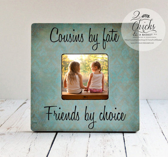 Cousins By Fate Friends By Choice Picture Frame, Gift For Cousin, Cousin Picture Frame, Cousin Gift Idea