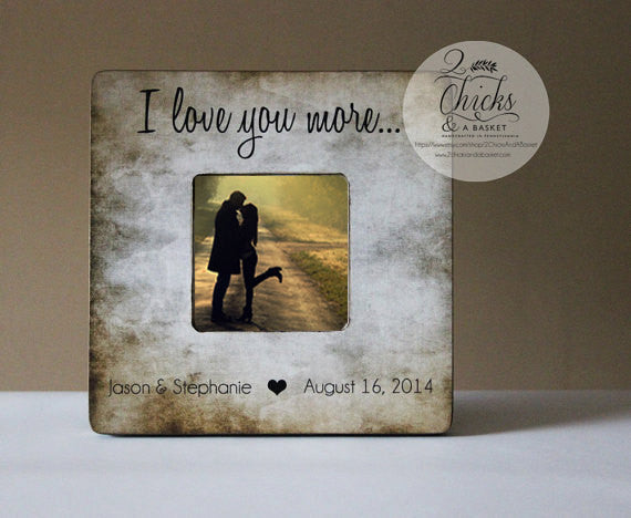 I Love You More Picture Frame, Shabby Chic Frame, Great Wedding Gift ...