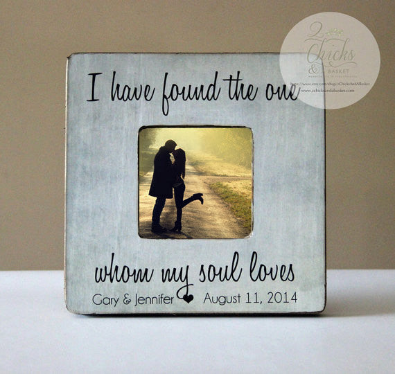 I Have Found The One Whom My Soul Loves Personalized Picture Frame, Wedding Picture Frame, Personalized Frame