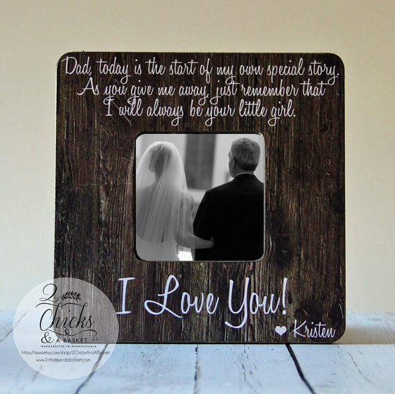 Dad Today Is The Start Of My Own Special Story, Father Of The Bride Frame, Rustic Frame, Thank You Wedding Gift For Dad, Daddy's Girl Frame