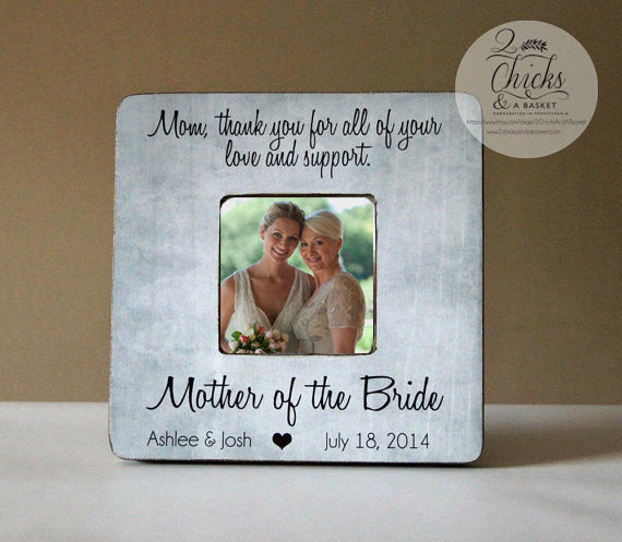 mom thank you for all of your love and support picture frame mother of the bride frame mom thank you wedding gift - Mother Of The Bride Picture Frame