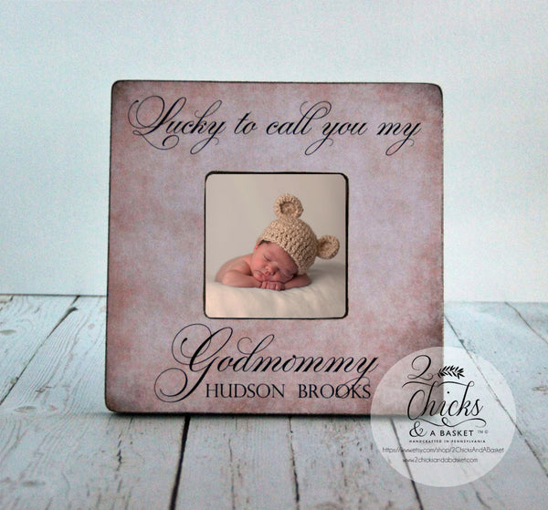 Godmother Gift, Personalized Baptism Picture Frame, Godparent Gift, Baptism Gift Idea, Lucky To Call You My Godmommy