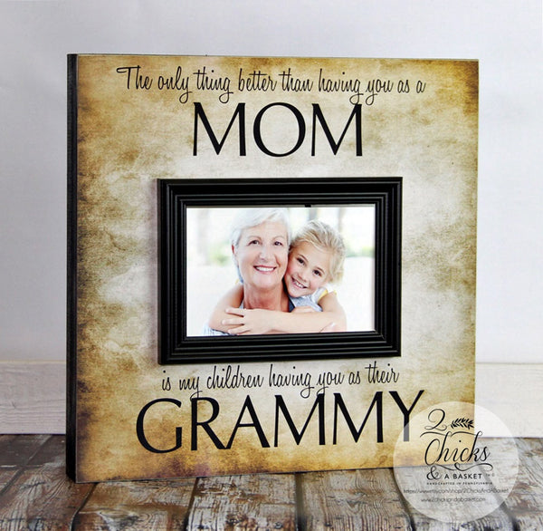 The Only Thing Better Than Having You As A Mom Personalized Picture Frame, Mom Picture Frame, Mom Gift, Grandma Picture Frame