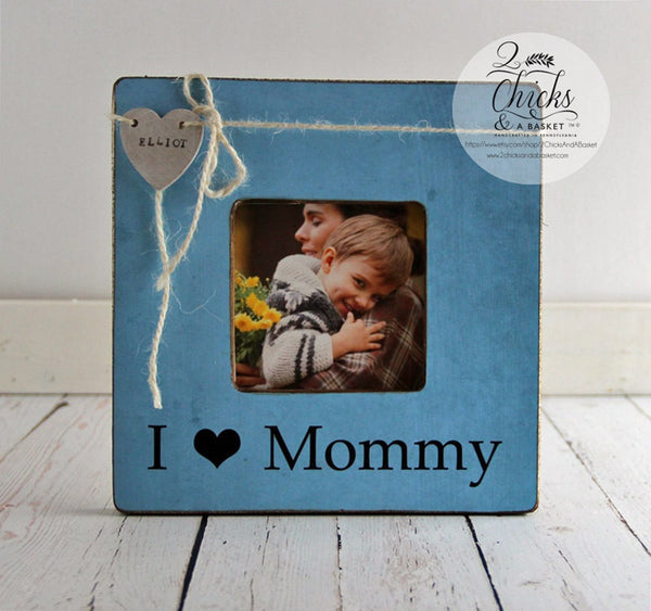 I Love Mommy Picture Frame, Gift For Mom, New Mom Picture Frame, Mother Gift Idea