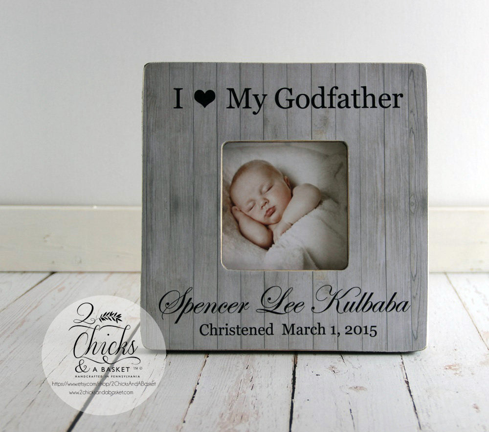 godparent gift personalized christening picture frame godfather picture frame christening gift idea i love my godfather