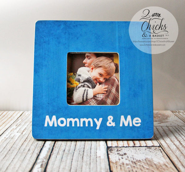Mommy & Me Picture Frame, Child's Frame, Mothers Day Gift, Gift For Mom, Mom Picture Frame