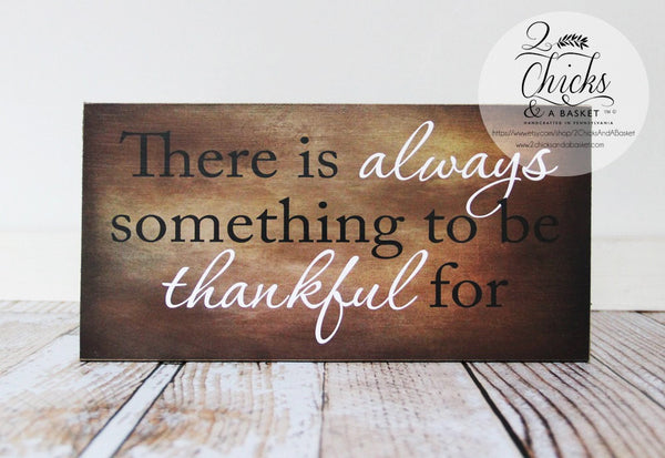 There Is Always Something To Be Thankful For Sign, Autumn Wall Decor, Fall Wall Sign