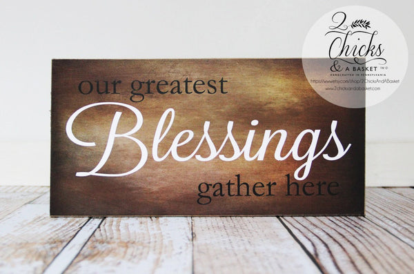 Our Greatest Blessings Gather Here Sign, Autumn Wall Decor, Fall Wall Sign