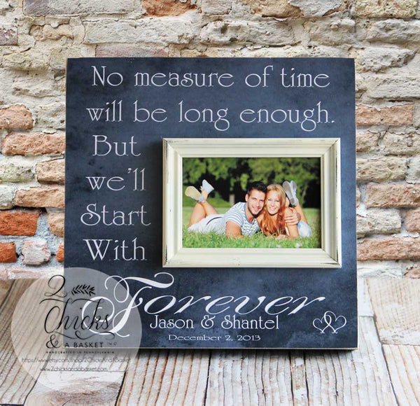 No Measure of Time Will Be Long Enough Picture Frame, Wedding Picture Frame, Anniversary Gift, Wedding Gift Idea