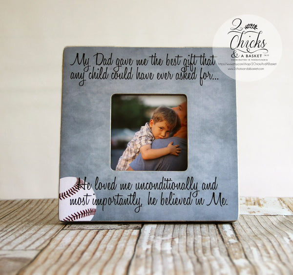 Dad Picture Frame, Shabby Chic Frame, Baseball Theme Fathers Day Gift, Personalized Frame, My Dad Gave Me The Best Gift...