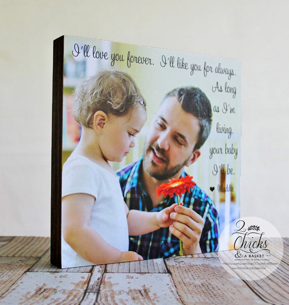 I'll Love You Forever Picture Panel, Father's Day Gift, Picture Sign for Dad or Grandpa