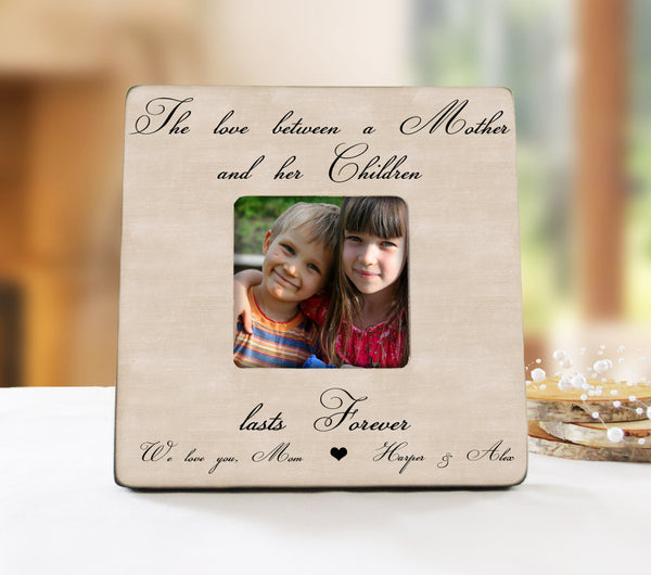 The Love Between A Mother And Her Children Frame, Mom Picture Frame, Mother's Day Gift, Mom Gift From Kids