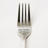 Maybe Vegetables Don't Like You Either Fork, Funny Silverware, Personalized Fork, Unique Fork