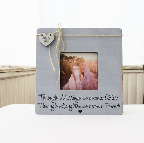 Sister In Law Picture Frame, Sister In Law Wedding Gift Idea, Through Marriage We Became Sisters Picture Frame  Ask a question