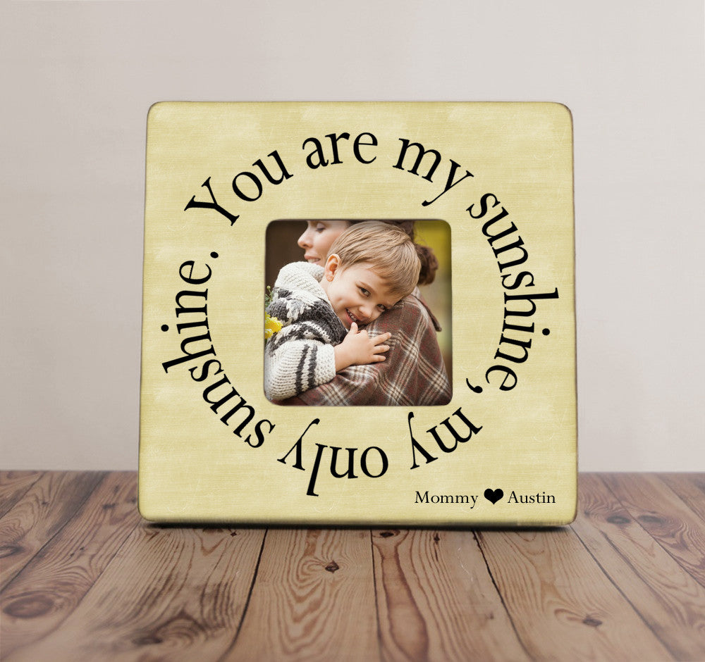you are my sunshine picture frame mom picture frame mother gift mothers day picture frame - You Are My Sunshine Frame